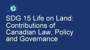 SDG 15 Life on Land Contributions of Canadian