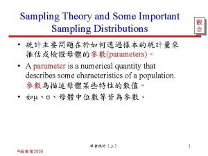 Sampling Theory and Some Important Sampling Distributions parameters