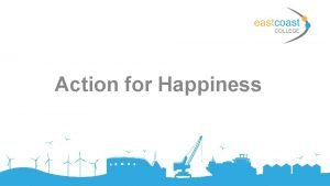 Action for Happiness Aims and objectives Aims Review