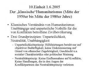10 Einheit 1 6 2005 Der klassischeHumanitarismus Mitte