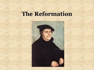 The Reformation Reformation Defined Emphasis on Humanism Recognition