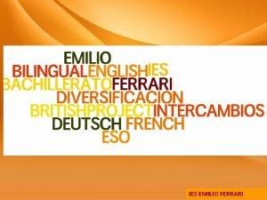 IES EMILIO FERRARI 3 ESO IES EMILIO FERRARI