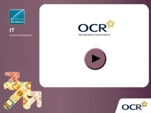 OCR Level 2 Cambridge Technicals in IT Unit