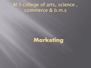 M S college of arts science commerce b