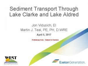Sediment Transport Through Lake Clarke and Lake Aldred