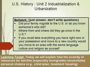 U S History Unit 2 Industrialization Urbanization Bellwork