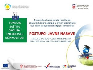 REPUBLIKA HRVATSKA Ministarstvo graditeljstva i prostornoga ureenja FOND