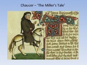 Chaucer The Millers Tale The Canterbury Tales The