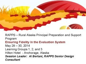 RAPPS Rural Alaska Principal Preparation and Support Program