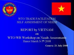 WTO TRADE FACILITATION SELF ASSESSMENT OF NEEDS REPORT