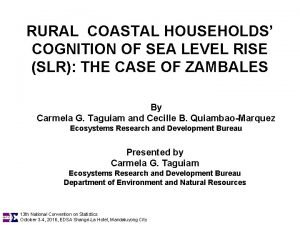 RURAL COASTAL HOUSEHOLDS COGNITION OF SEA LEVEL RISE