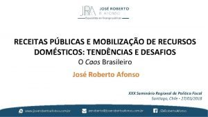 Especialista em finanas pblicas RECEITAS PBLICAS E MOBILIZAO