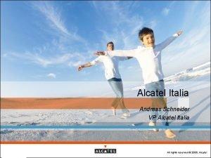 Alcatel Italia Andreas Schneider VP Alcatel Italia May
