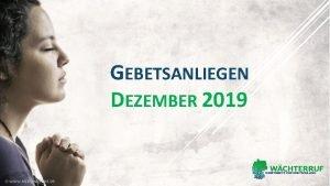 GEBETSANLIEGEN DEZEMBER 2019 Dezember 2019 LICHT UND FINSTERNIS