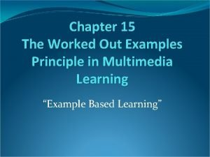 Chapter 15 The Worked Out Examples Principle in