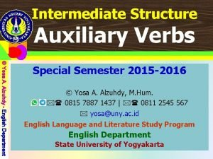 Intermediate Structure YosaUNY Yosa A Alzuhdy English Intermediate