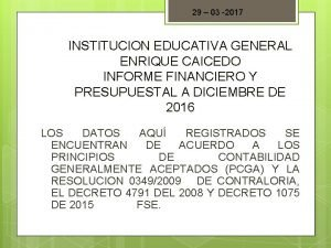 29 03 2017 INSTITUCION EDUCATIVA GENERAL ENRIQUE CAICEDO