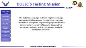 DLIELCS Testing Mission DLIELC Testing Mission ECL Overview