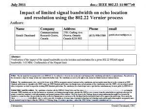 July 2011 doc IEEE 802 22 110077 r