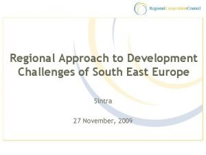 Regional Approach to Development Challenges of South East