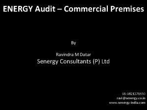 ENERGY Audit Commercial Premises By Ravindra M Datar