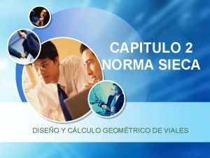 CAPITULO 2 NORMA SIECA DISEO Y CLCULO GEOMTRICO