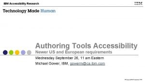 IBM Accessibility Research Authoring Tools Accessibility Newer US