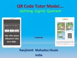 QR Code Tutor Model Defining Digital Quotient Project