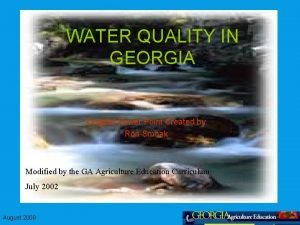 WATER QUALITY IN GEORGIA Original Power Point Created