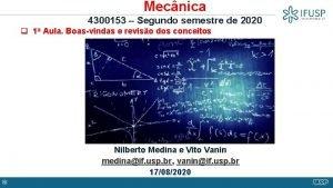 Mecnica 4300153 Segundo semestre de 2020 q 1