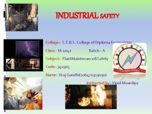 INDUSTRIAL SAFETY Collage S T B S Collage