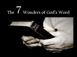 The 7 Wonders of Gods Word The Wonders