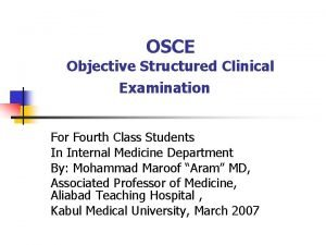OSCE Objective Structured Clinical Examination For Fourth Class