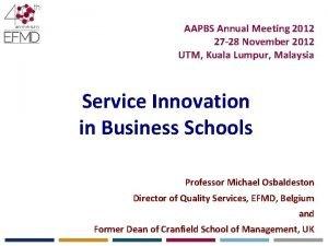 AAPBS Annual Meeting 2012 27 28 November 2012