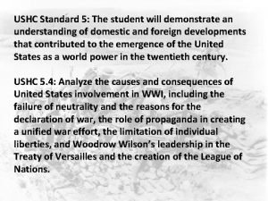 USHC Standard 5 The student will demonstrate an