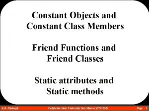 Constant Objects and Constant Class Members Friend Functions