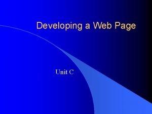 Developing a Web Page Unit C Page Layout