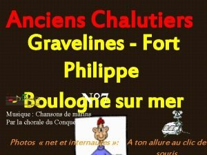 Anciens Chalutiers Gravelines Fort Philippe N 7 Boulogne
