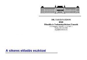 DR TANCS JNOS BME Filozfia s Tudomnytrtnet Tanszk