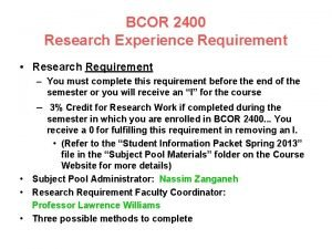BCOR 2400 Research Experience Requirement Research Requirement You
