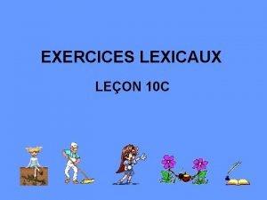 EXERCICES LEXICAUX LEON 10 C P 197 ex