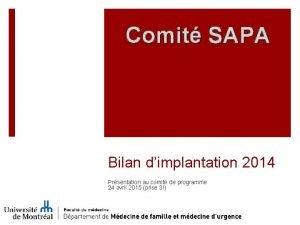 Comit SAPA Bilan dimplantation 2014 Prsentation au comit