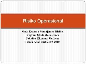Risiko Operasional Mata Kuliah Manajemen Risiko Program Studi