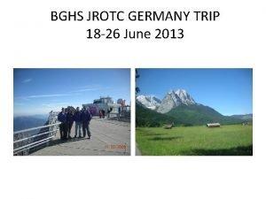 BGHS JROTC GERMANY TRIP 18 26 June 2013