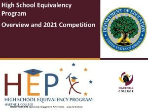 High School Equivalency Program Overview and 2021 Competition