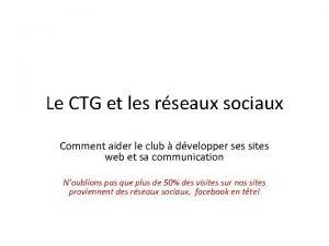 Le CTG et les rseaux sociaux Comment aider