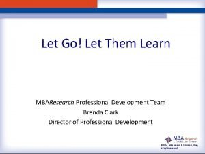 Let Go Let Them Learn MBAResearch Professional Development