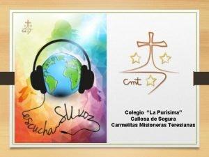Colegio La Pursima Callosa de Segura Carmelitas Misioneras