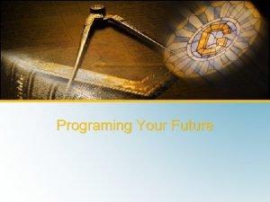 Shane Harshbarger Programing Your Future Shane Harshbarger Programing