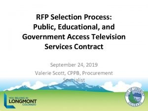 RFP Selection Process Public Educational and Government Access